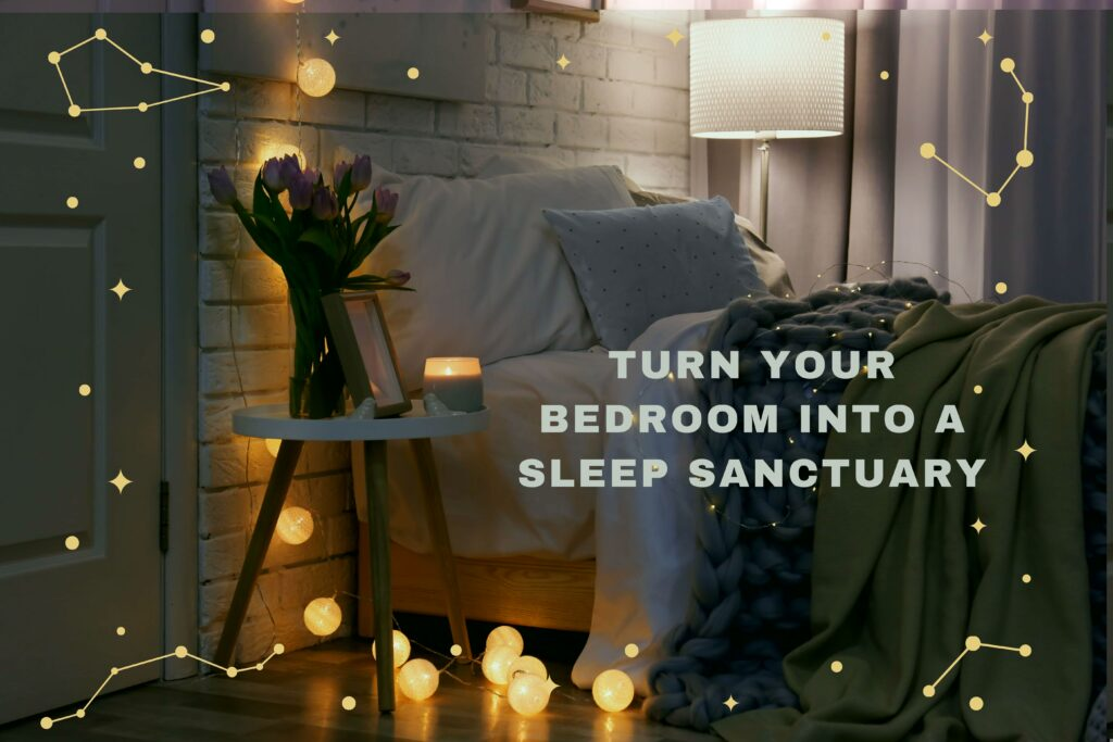 Turn Your Bedroom Into A Sleep Sanctuary